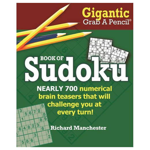 Richard Manchester (Editor) Gigantic Grab A Pencil Book of Sudoku (Paperback)