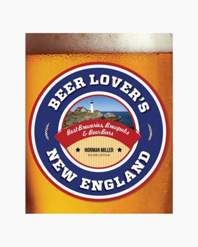 Beer Lover's New England: Best Breweries, Brewpubs & Beer Bars (Paperback)