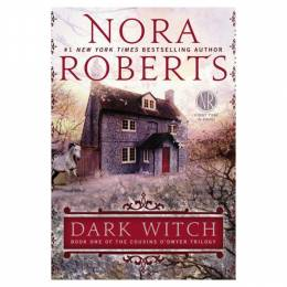 Nora Roberts Dark Witch (Cousins O'Dwyer Trilogy #1) (Paperback)
