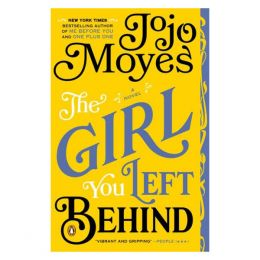Jojo Moyes The Girl You Left Behind (Paperback)