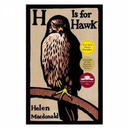 Helen Macdonald H Is for Hawk