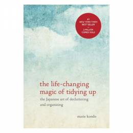 Marie Kondo The Life-Changing Magic of Tidying Up: The Japanese Art of Decluttering and Organizing (Hardcover)