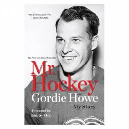 Gordie Howe Mr. Hockey: My Story  (Paperback)