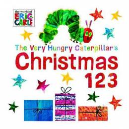 Eric Carle The Very Hungry Caterpillar's Christmas 123 (Board Book)
