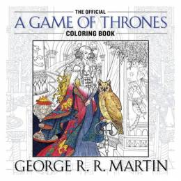 Random House The Official A Game of Thrones Coloring Book (Paperback)
