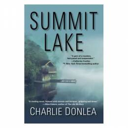 Charlie Donlea Summit Lake (Hardcover)