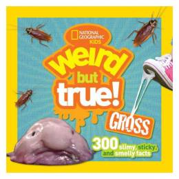 National Geographic Kids Weird but true Gross (Paperback)