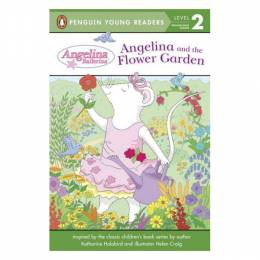 Penguin Young Readers Angelina and the Flower Garden