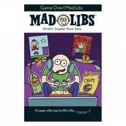Brandon T. Snider Game Over! Mad Libs