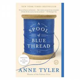 Anne Tyler A Spool of Blue Thread (Paperback)