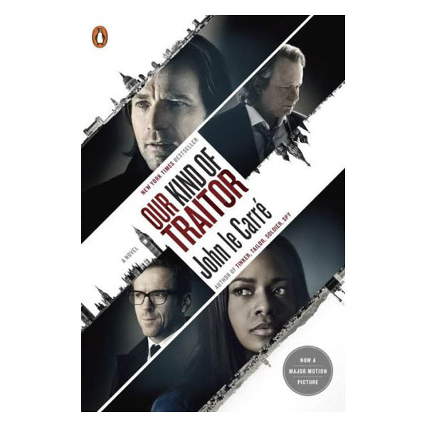 John le Carr� Our Kind of Traitor: A Novel (Movie Tie-In) (Paperback)