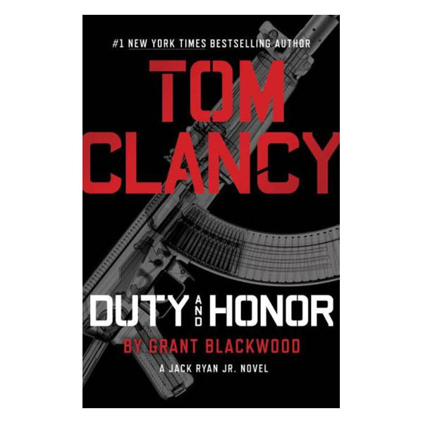 Grant Blackwood Tom Clancy Duty and Honor (Hardcover)