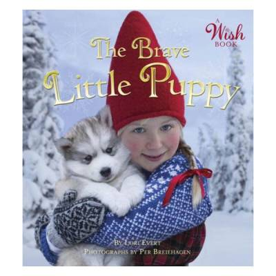 The Brave Little Puppy (A Wish Book) (Board Book)