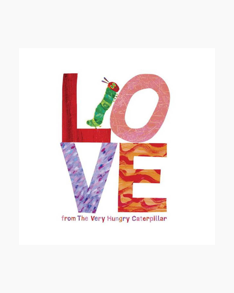 Eric Carle Love from The Very Hungry Caterpillar (Hardcover)