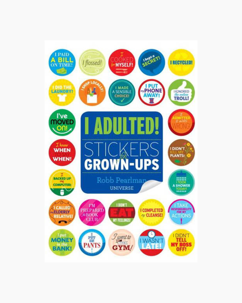 Robb Pearlman I Adulted!: Stickers for Grown-Ups (Paperback)