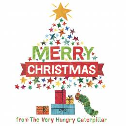 Eric Carle Merry Christmas from The Very Hungry Caterpillar (Hardcover)