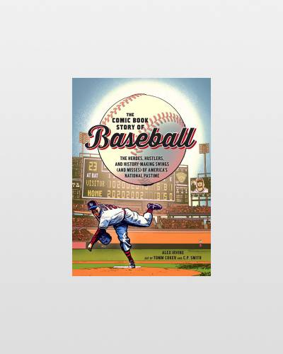 The Comic Book Story of Baseball (Paperback)