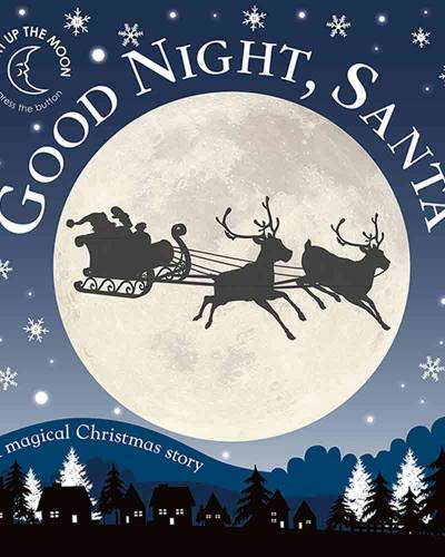 Good Night, Santa: A Magical Christmas Story (Board Book)