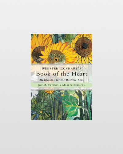 Meister Eckhart's Book of the Heart (Paperback)