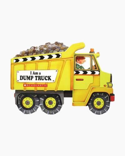 I Am A Dump Truck Board Book