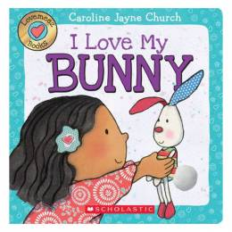 Caroline Jayne Church I Love My Bunny