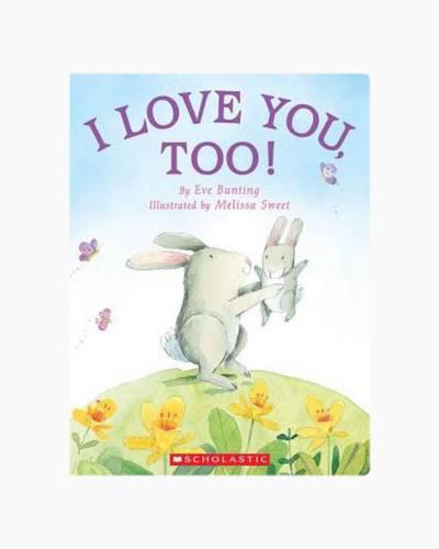 I Love You Too Board Book