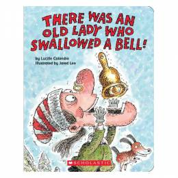 Lucille Colandro There Was an Old Lady Who Swallowed a Bell! (Board Book)