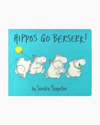 Hippos Go Berserk! Board Book
