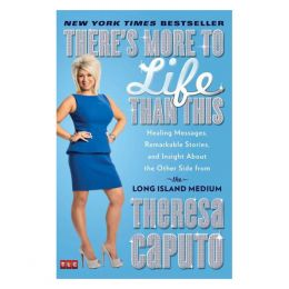 Theresa Caputo There's More to Life Than This (Paperback)