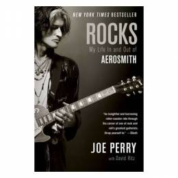 Joe Perry Rocks: My Life in and out of Aerosmith