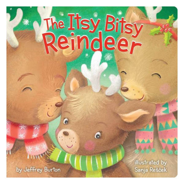 Jeffrey Burton The Itsy Bitsy Reindeer (Board Book)