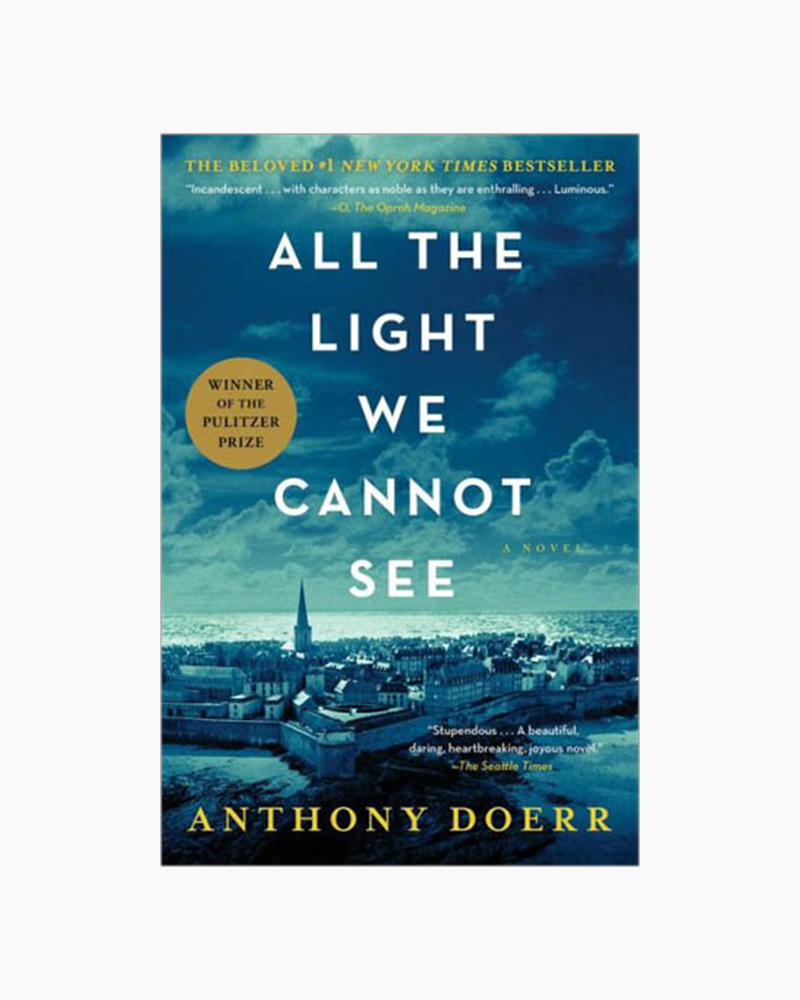 Anthony Doerr All the Light We Cannot See (Paperback)