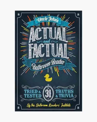Uncle John's Actual and Factual Bathroom Reader (Paperback)