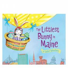 Lily Jacobs The Littlest Bunny in Maine: An Easter Adventure (Hardcover)