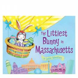 Lily Jacobs The Littlest Bunny in Massachusetts: An Easter Adventure (Hardcover)
