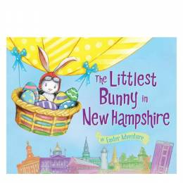 Lily Jacobs The Littlest Bunny in New Hampshire: An Easter Adventure (Hardcover)