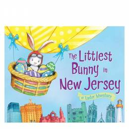 Lily Jacobs The Littlest Bunny in New Jersey: An Easter Adventure (Hardcover)