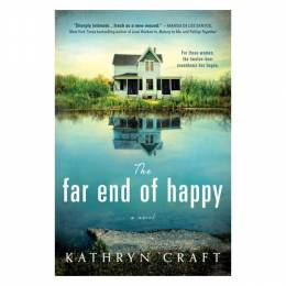 Kathryn Craft The Far End of Happy (Paperback)