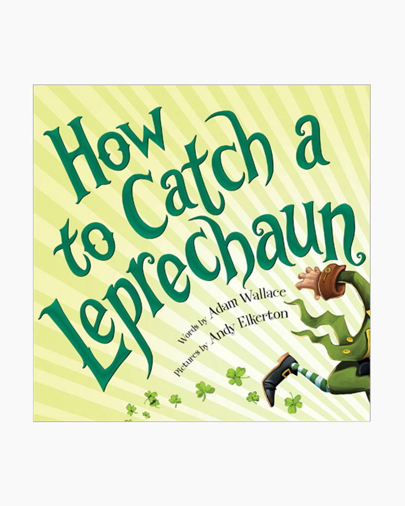 Adam Wallace How to Catch a Leprechaun (Hardcover)