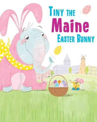 Tiny the Maine Easter Bunny (Hardcover)