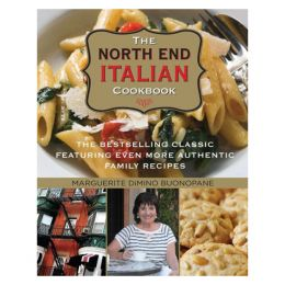 Marguerite DiMino Buonopane The North End Italian Cookbook (Hardcover)