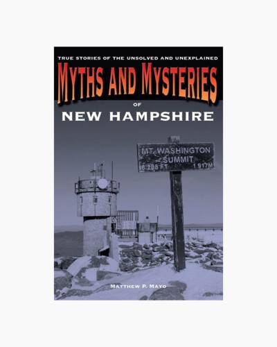 Myths and Mysteries of New Hampshire (Paperback)