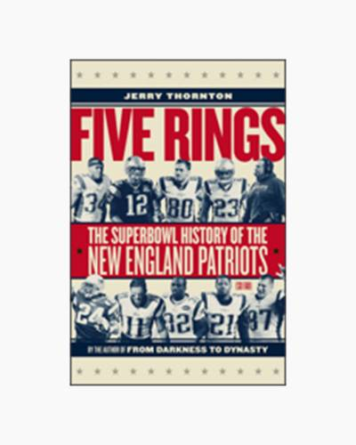 FIVE RINGS SUPER BOWL HIST OF NE PATS