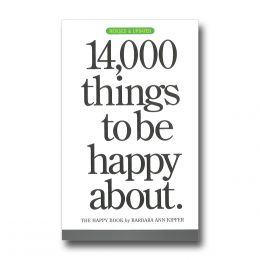 Barbara Ann Kipfer 14,000 Things to be Happy About (Paperback)