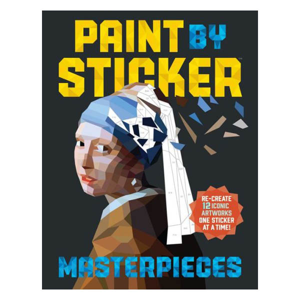 Workman Publishing Paint by Sticker Masterpieces: Re-Create 12 Iconic Artworks One Sticker at a Time! (Paperback)