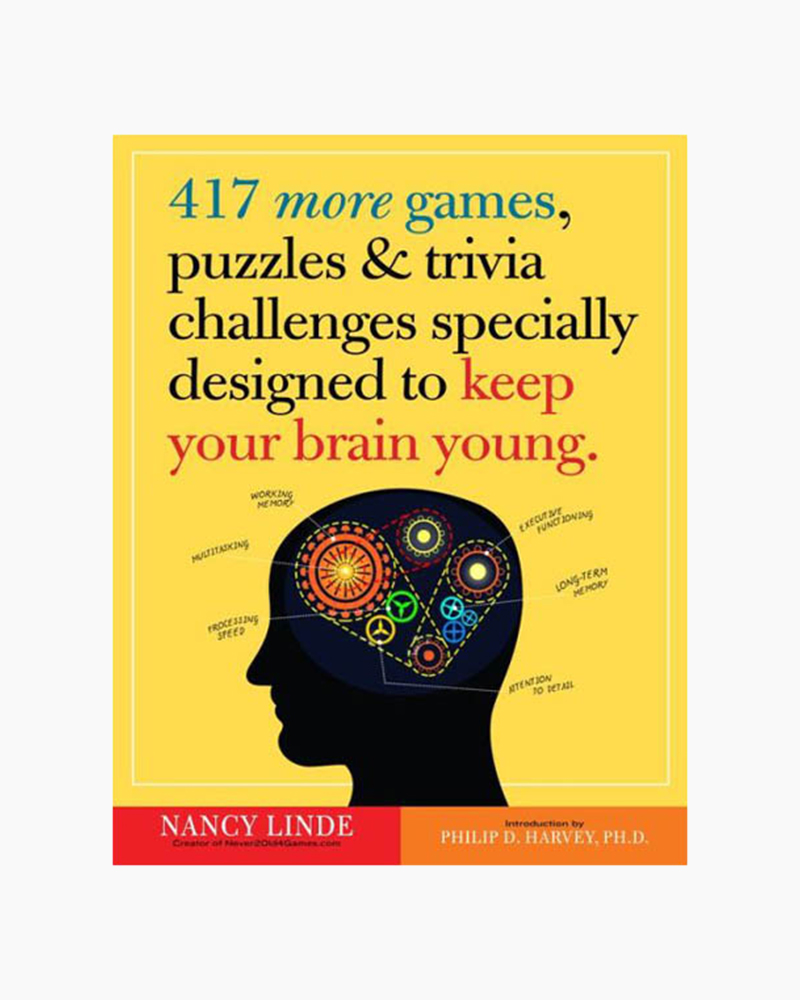 Nancy Linde 417 More Games, Puzzles and Trivia Challenges Specially Designed to Keep Your Brain Young (Paperback