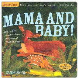 Mama and Baby! (Indestructibles Series) (Paperback)