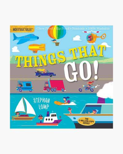 Things That Go! (Indestructibles Series)
