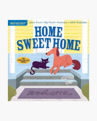 Home Sweet Home (Indestructibles Series)