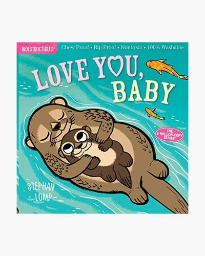 Love You, Baby (Indestructibles Series)